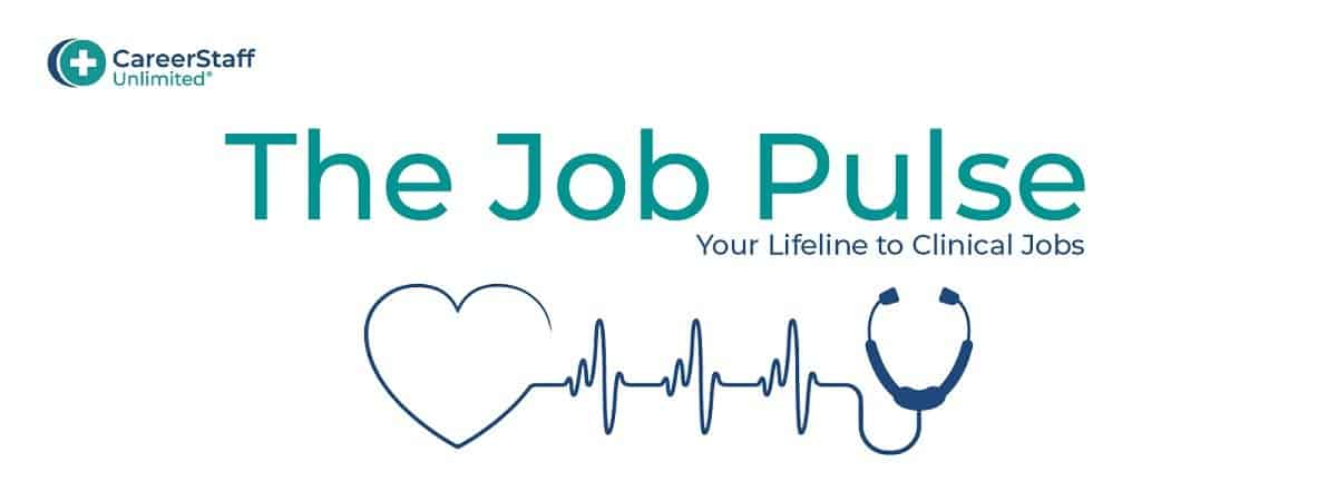 Introducing the Job Pulse: Your Lifeline to Clinical Jobs from CareerStaff